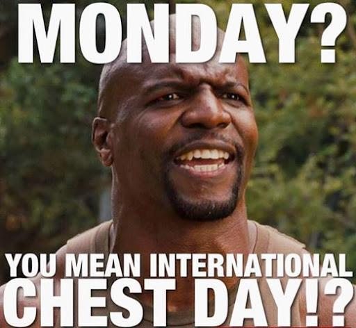 Monday Chest Day Eat Big Lift Big Sleep Big